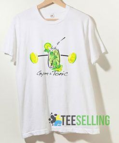 Gym And Tonic Drink T shirt Adult Unisex Size S-3XL