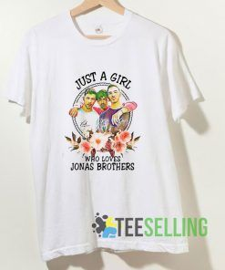 Just A Girl Who Loves Jonas Brothers T shirt Adult Unisex Size S-3XL