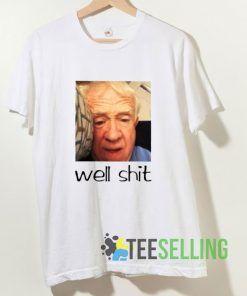 Leslie Jordan Well Shit T shirt Adult Unisex Size S-3XL