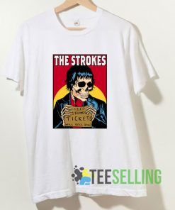 The Strokes Need Strokes Tickets T shirt Adult Unisex Size S-3XL