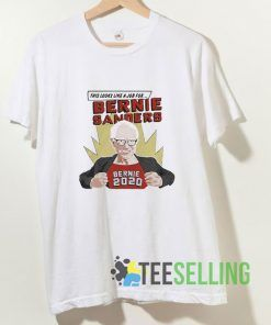 This Looks Like A Job For Bernie Sanders T shirt Adult Unisex Size S-3XL