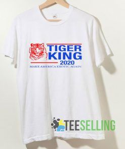 Tiger King 2020 Make America Exotic Again T shirt Adult Unisex Size S-3XL